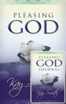 Pleasing God Book and Journal Pack - Kay Smith, The Word For Today