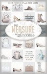 The Measure of Success: Uncovering the Biblical Perspective on Women, Work, and the Home - Carolyn McCulley, Nora Shank