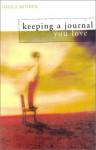 Keeping a Journal You Love Paperback - April 23, 2001 - Sheila Bender