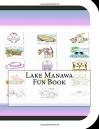 Lake Manawa Fun Book: A Fun and Educational Book About Lake Manawa - Jobe David Leonard