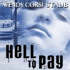 Hell to Pay - Wendy Corsi Staub, Jennifer Van Dyck, Audible Studios