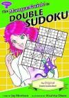 The Manga Guide to Double Sudoku - Jay Morrison, Atsuhisa Okura