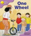 One Wheel (Oxford Reading Tree, Stage 1+, More First Sentences B) - Roderick Hunt, Alex Brychta