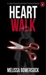 Heart Walk - Melissa Bowersock