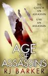 Age of Assassins - R.J. Barker