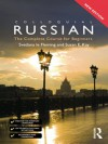 Colloquial Russian: The Complete Course For Beginners (Colloquial Series) - Le Fleming, Svetlana, Susan Kay