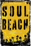 Soul Beach 3 - Salziger Tod - Kate Harrison, Jessika Komina, Sandra Knuffinke
