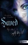 Saved by an Angel - Elizabeth Chandler, Claudia Max