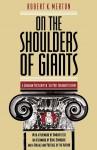 On the Shoulders of Giants - Denis Donoghue, Robert K. Merton, Umberto Eco