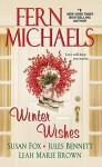 Winter Wishes - Fern Michaels, Susan Fox, Jules Bennett, Leah Marie Brown
