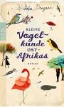Kleine Vogelkunde Ostafrikas - Nicholas Drayson, Sabine Maier-Längsfeld