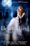 BEWITCHED Box Set: Paranormal stories including Angels, Alphas, Ghosts, Greek gods, Succubae, Vampires, Werewolves, Witches, Magic, Genies, Mermaids, Vampires, Fae, Werewolves, And More! - Mande Matthews, W.J. May, C.J. Pinard, Irene Kueh, Dale Mayer, M.R. Polish, Karin De Havin, Chrissy Peebles, J Wells, L Wells
