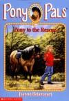 Pony to the Rescue - Jeanne Betancourt