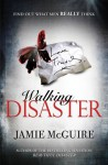 Walking Disaster - Jamie McGuire
