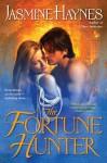 The Fortune Hunter - Jasmine Haynes