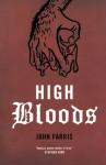 High Bloods - John Farris