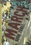 March: Book Three (Turtleback School & Library Binding Edition) - John Lewis, Andrew Aydin, Nate Powell