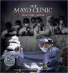 The Mayo Clinic: Faith, Hope, Science - David Blistein