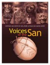 Voices Of The San: Living In Southern Africa Today - Willemien le Roux, Alison White