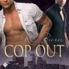 Cop Out - Tristan James, K.C. Burn