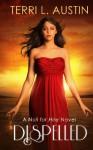 Dispelled: A Null for Hire Novel (Volume 1) - Terri L Austin