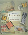 Living Legacies: How to Write, Illustrate and Share Your Life Stories - Duane Elgin