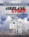 Airplane Stuff: Aviation Addicts Handbook - Mike Ray