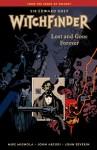 Sir Edward Grey, Witchfinder, Vol. 2: Lost and Gone Forever - Mike Mignola, John Arcudi, John Severin