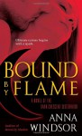 Bound by Flame - Anna Windsor
