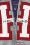 Hacking Harvard - Robin Wasserman