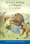 El león, la bruja y el ropero - C.S. Lewis, Pauline Baynes