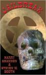 Jailbreak - Harry Shannon, Steven W. Booth