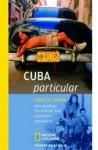 Cuba Particular - Lynette Chiang, Andrea O'Brien