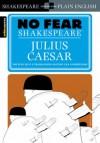Julius Caesar (No Fear Shakespeare) - SparkNotes Editors, William Shakespeare