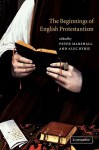 The Beginnings of English Protestantism - Peter Marshall