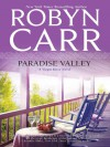 Paradise Valley (A Virgin River Novel - Book 7) - Robyn Carr