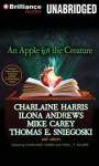 An Apple for the Creature - Luke Daniels, Angela Dawe, Charlaine Harris, Toni L.P. Kelner