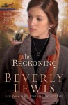 The Reckoning (Heritage of Lancaster County Book #3) - Beverly Lewis