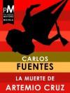 La muerte de Artemio Cruz (Spanish Edition) - Carlos Fuentes