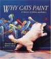 Why Cats Paint - Heather Busch, Burton Silver