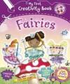My First Creativity Book: Fairies - Fiona Phillipson