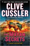 The Mayan Secrets - Scott Brick, Clive Cussler, Thomas Perry