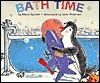 Bath Time - Eileen Spinelli, Janet Pedersen