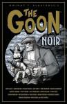 The Goon: Noir - Eric Powell, Matt Dryer, Katie Moody