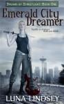 Emerald City Dreamer - Luna Lindsey