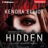 Hidden - Kate Rudd, Kendra Elliot