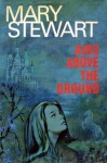 Airs Above the Ground - Mary Stewart