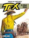 Tex: El gran robo - Claudio Nizzi, José Ortiz