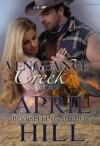 Vengeance Creek - April Hill, Blushing Books