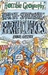 Earth Shattering Earthquakes - Anita Ganeri